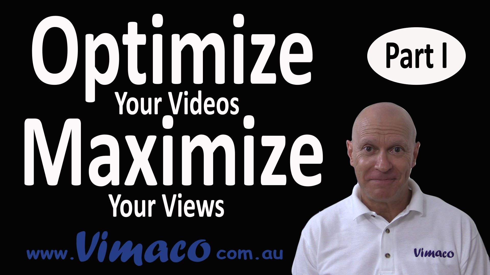 Optimise your video to maximise your views. Part 1