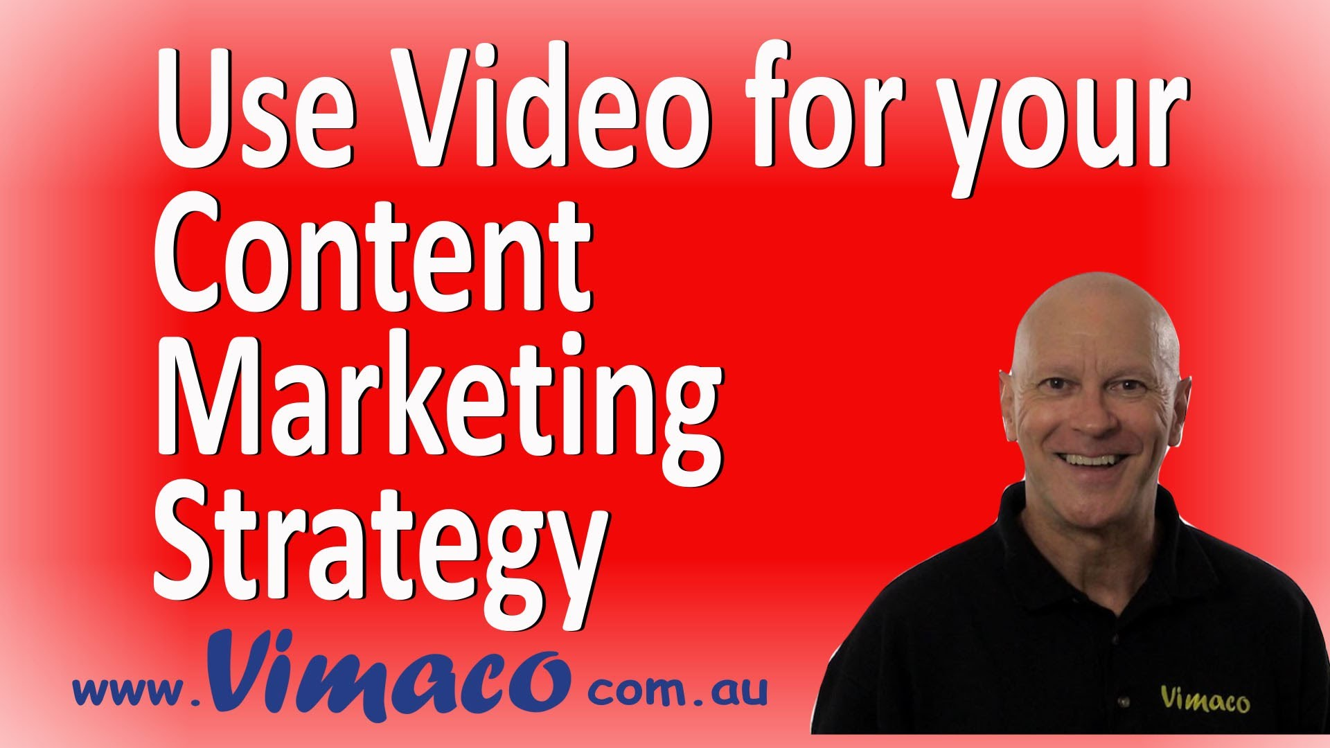 Using Video for your Content Marketing Strategy
