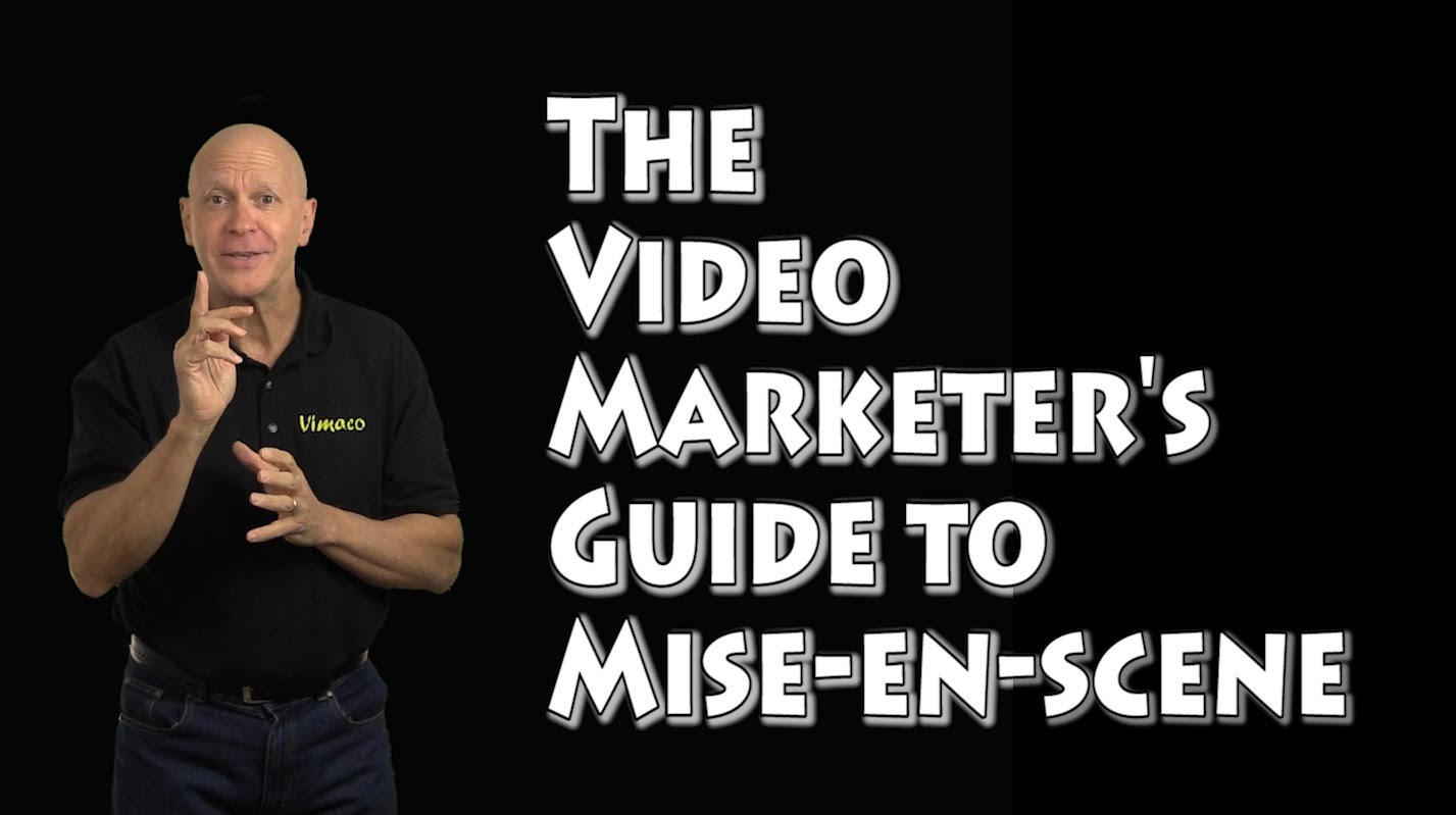 The Video Marketer's Guide to Mise-en-scene