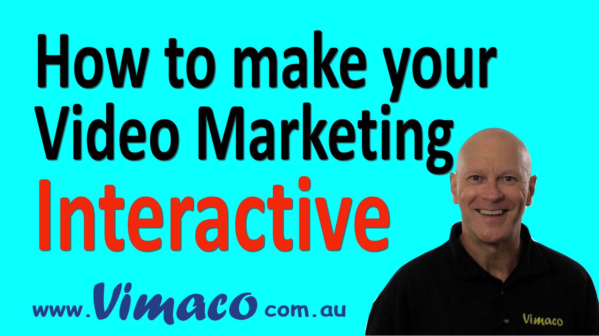 How to make your Video Marketing Interactive.