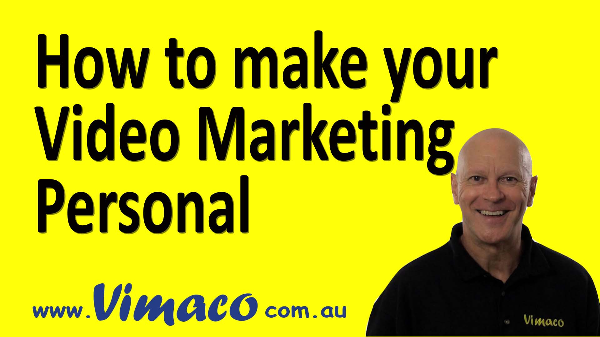 How to Make your Video Marketing Personal