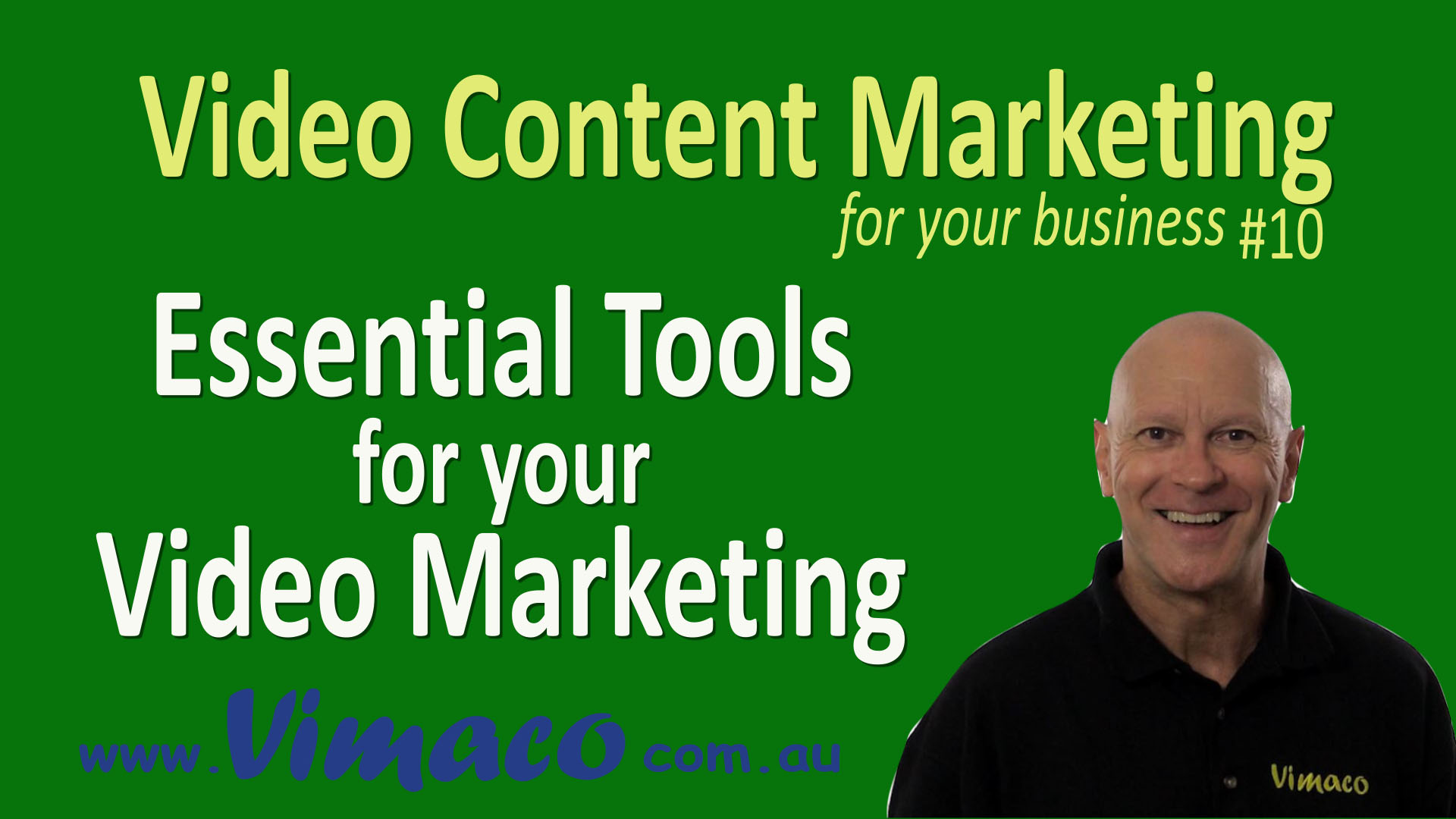 Essential Tools for your Video Marketing